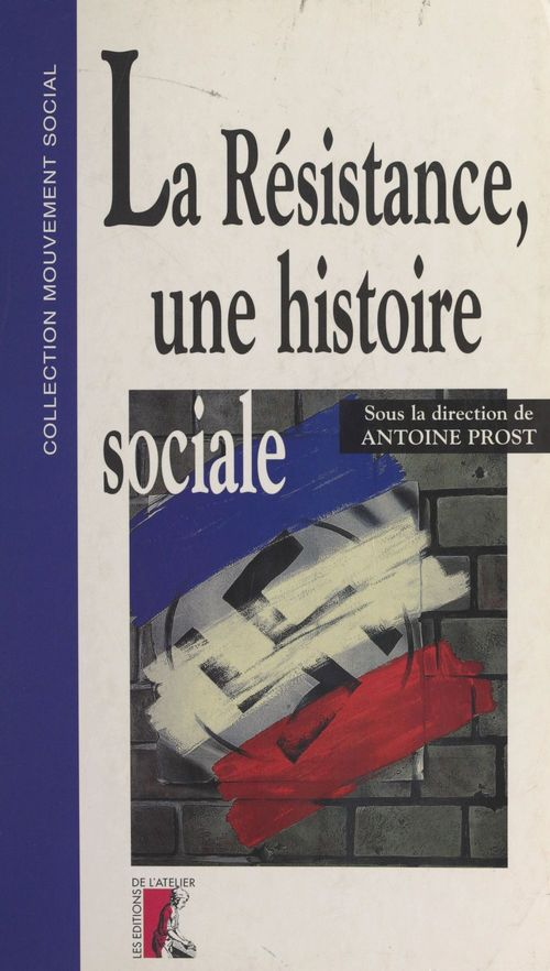 La Résistance, une histoire sociale  - . Collectif