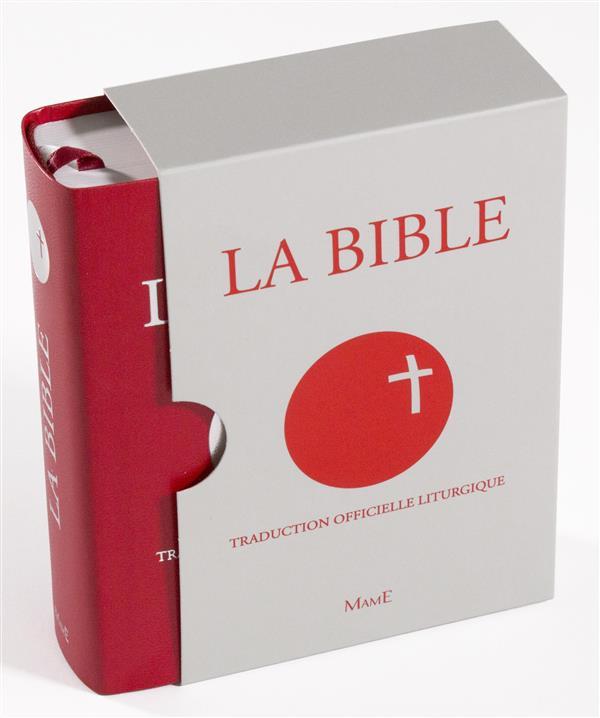 LA BIBLE  -  TRADUCTION LITURGIQUE OFFICIELLE