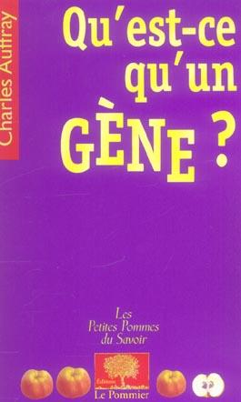 Qu'Est-Ce Qu'Un Gene ?