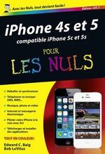 Vente Livre Numérique : IPhone 4S et 5 édition iOS 7 Pour les Nuls  - Edward C. BAIG - Bob LEVITUS