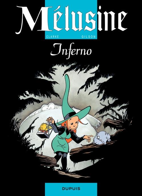 Mélusine T.3 ; inferno  - Francois Gilson  - Gilson  - Clarke
