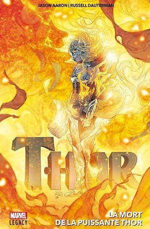 Thor ; la mort de la puissante Thor