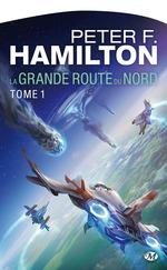 Vente EBooks : La Grande Route du Nord  - Peter F. Hamilton