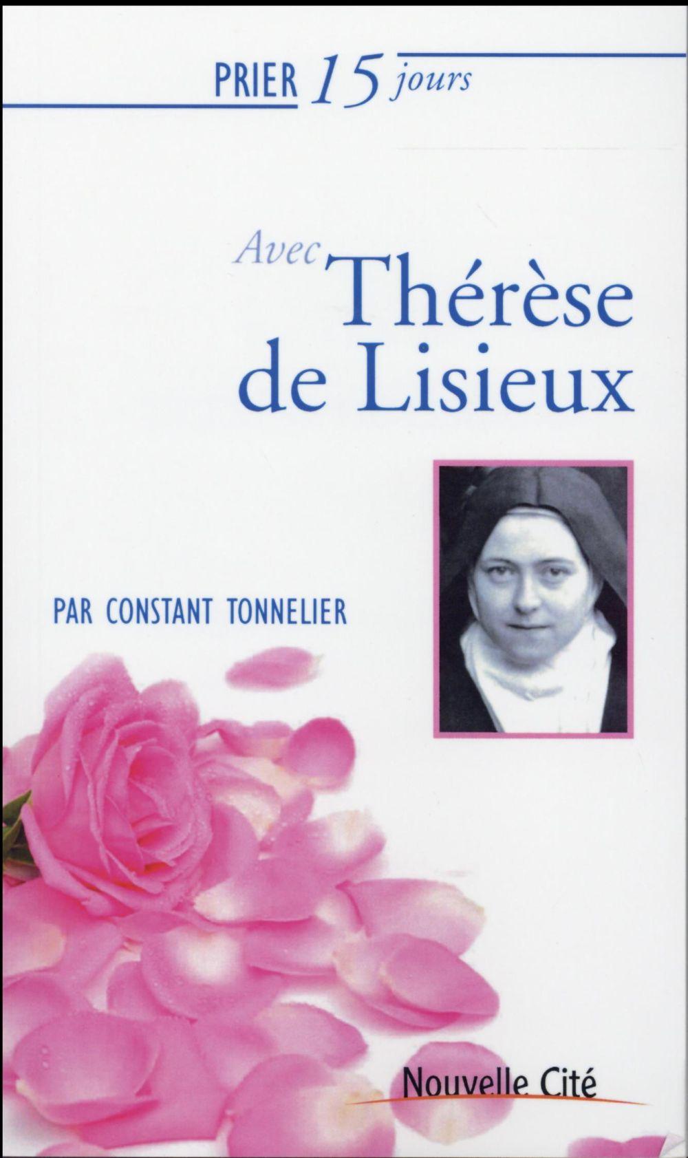 Prier 15 jours avec... ; Thérèse de Lisieux