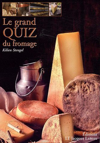 Le Grand Quiz Du Fromage (Edition 2009)