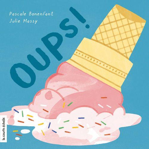 Vente EBooks : Oups!  - Julie Massy