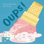 Vente EBooks : Oups!  - Julie Massy