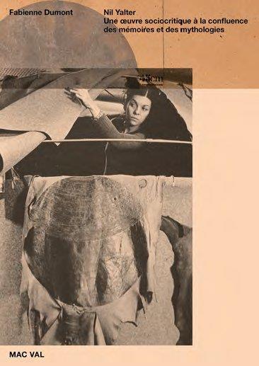 Nil Yalter ; une oeuvre sociocritique à la confluence des mémoires et des mythologies