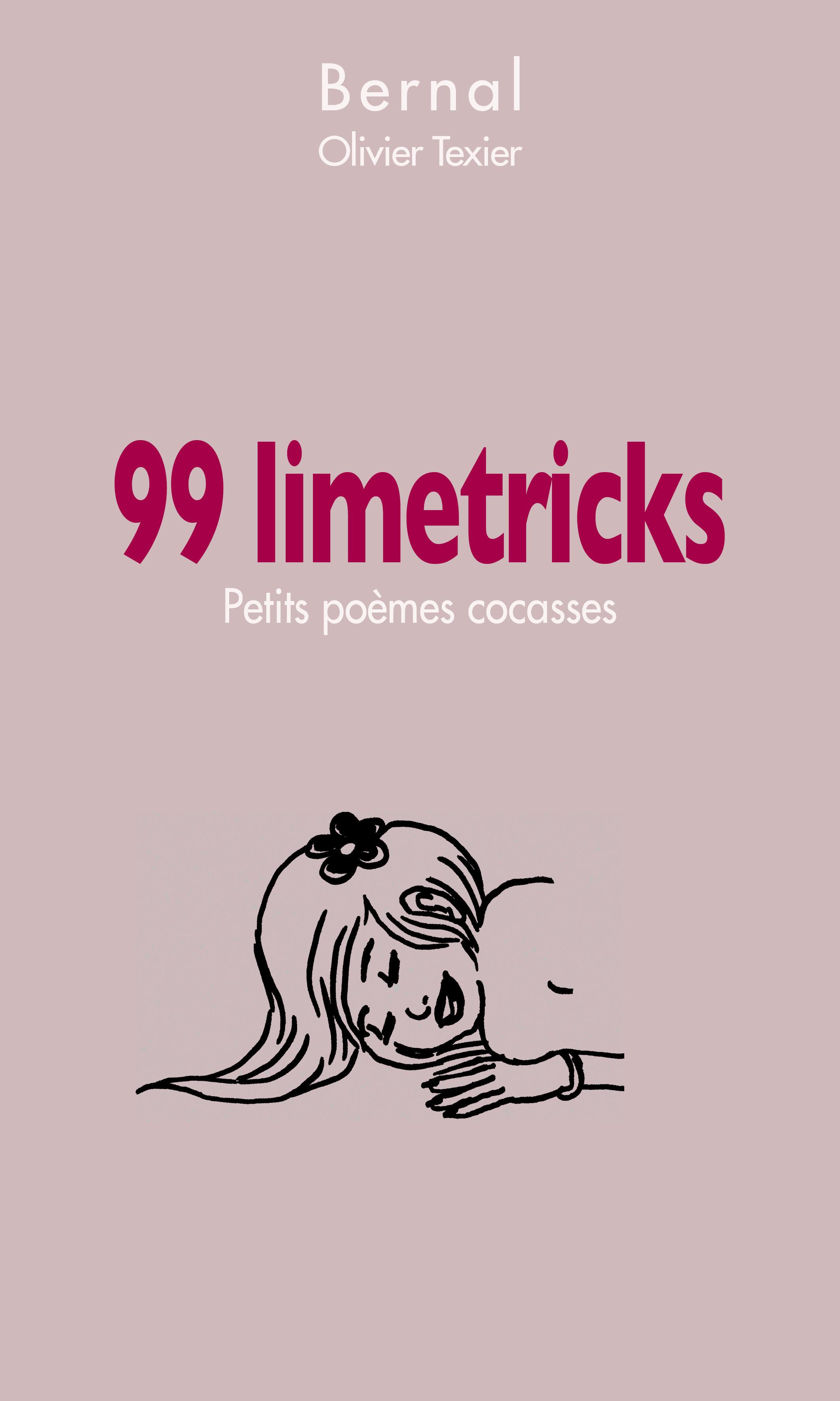 99 limetricks ; petits poèmes cocasses