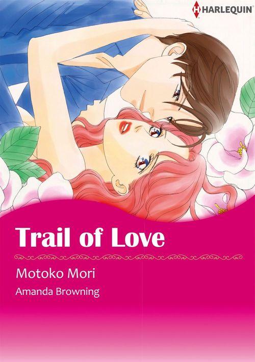 Harlequin Comics: Trail of Love