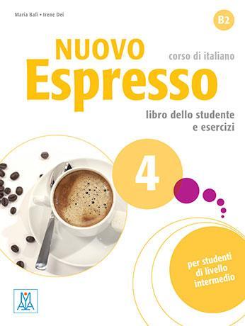 Nuovo Espresso 4 ; italien ; B2 ; libro dello studente e esercizi