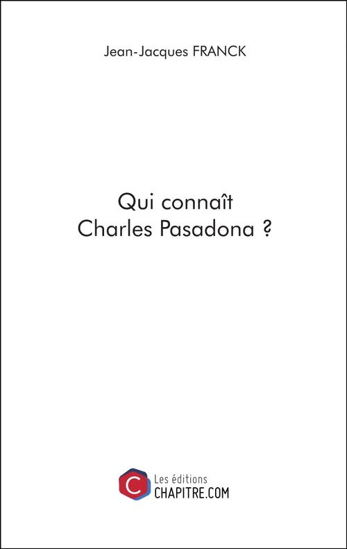 Qui connaît Charles Pasadona ?