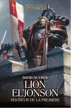 Lion El' Jonson: Seigneur de la Première