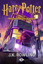 Harry Potter et le Prisonnier d�Azkaban