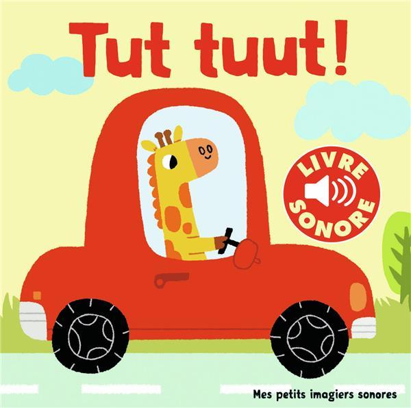 TUT, TUUT ! - 6 SONS A ECOUTER, 6 IMAGES A REGARDER COLLECTIF