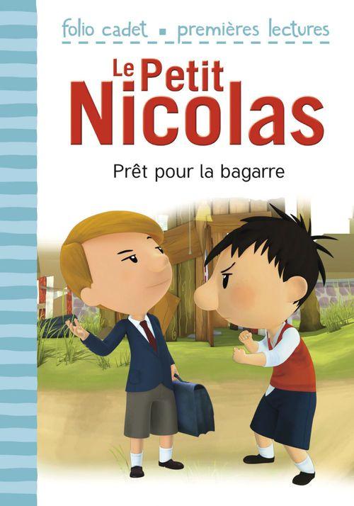 Le petit Nicolas T.6 ; prêt pour la bagarre