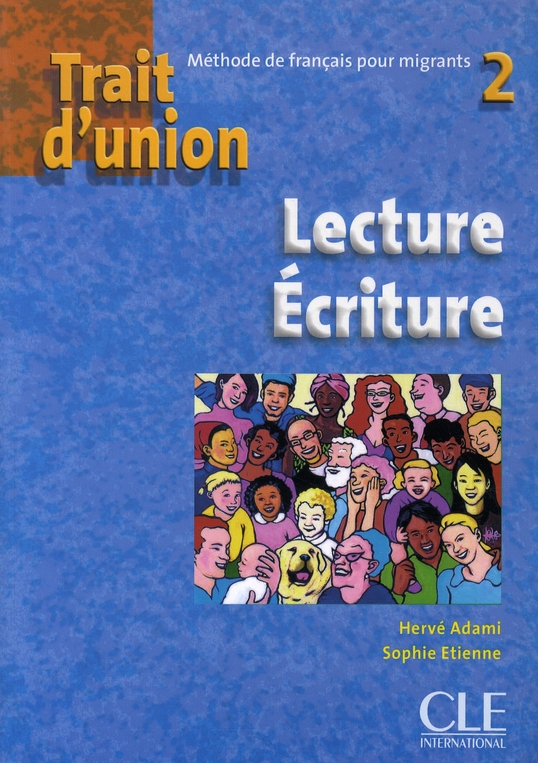 Trait d union 2 lecture ecritu