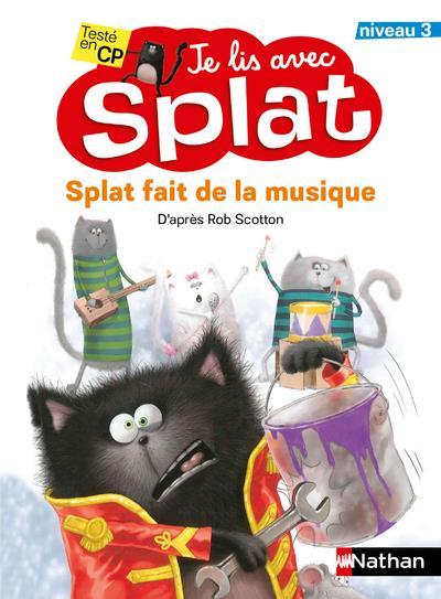 Je lis avec Splat ; Splat fait de la musique ; niveau 1