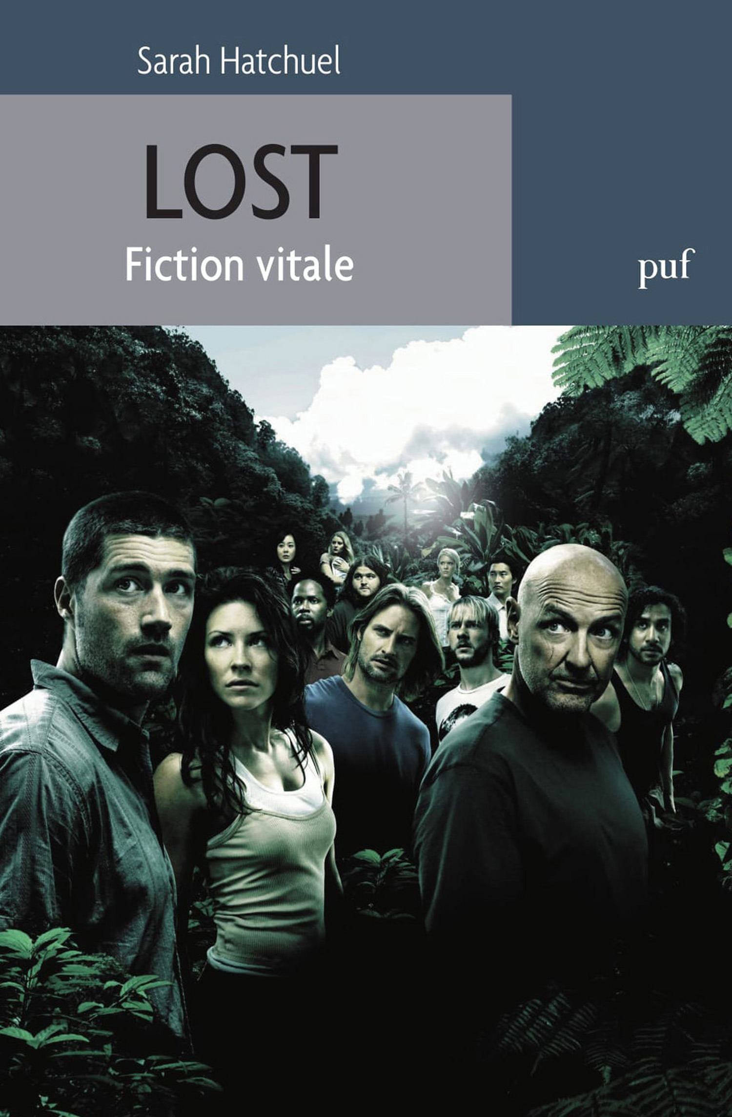 Lost ; fiction vitale