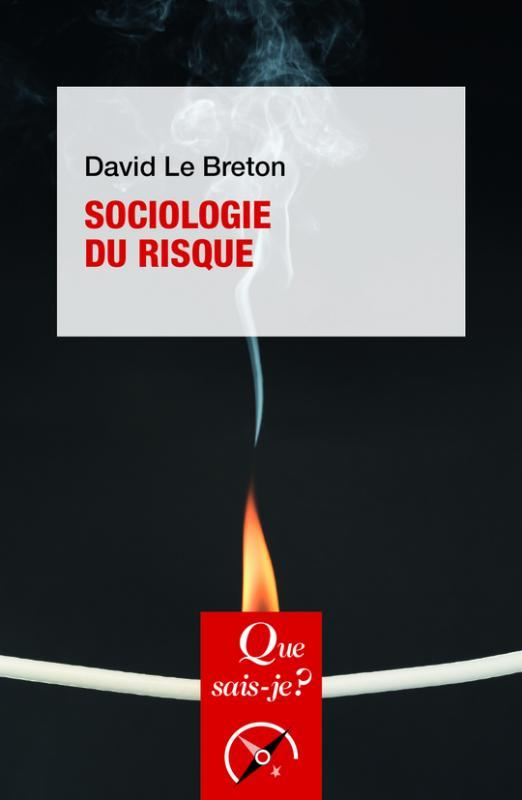 Sociologie du risque (2e édition)