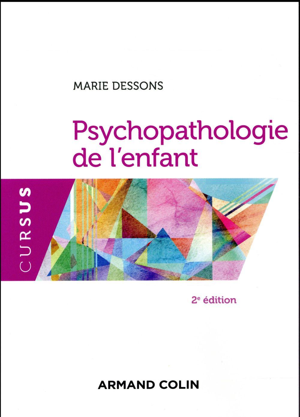 Psychopathologie de l'enfant (2e édition)