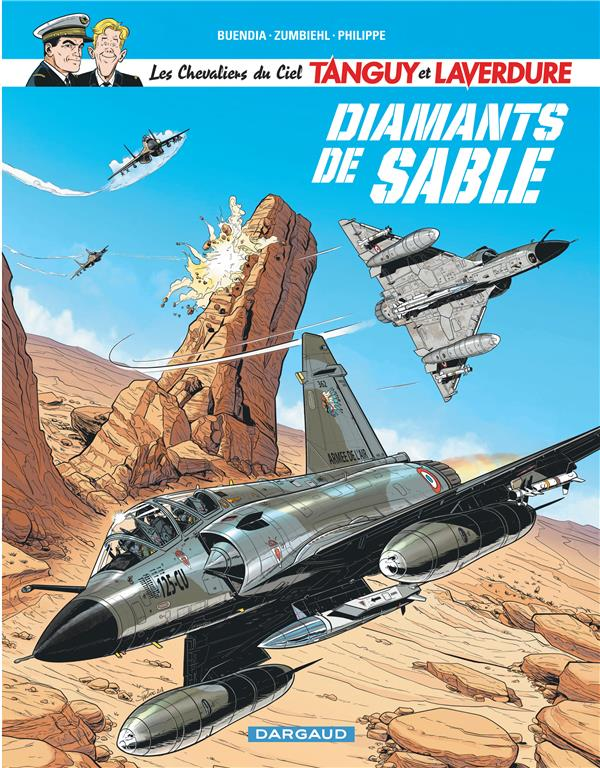 les nouvelles aventures de Tanguy et Laverdure, les chevaliers du ciel t.6 ; diamants de sable