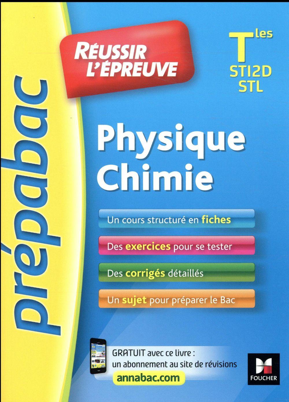 PREPABAC ; réussir l'épreuve ; physique-chimie ; terminale ST2D/STL