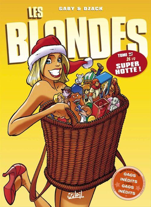 Les blondes T.27 ; super hotte !