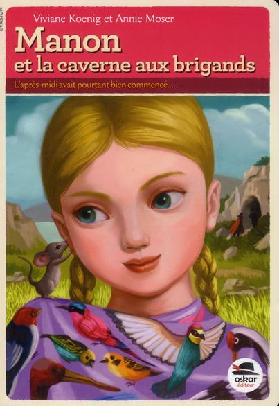 Manon et la caverne aux brigands