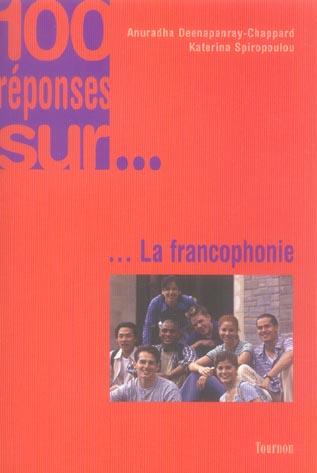 100 reponses sur la francophonie