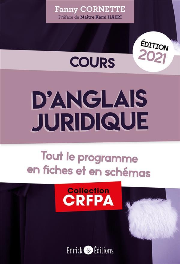 Cours d'anglais juridique ; grammaire et introduction au droit du common law (édition 2021)