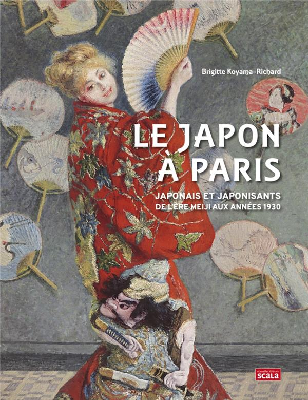 Le Japon à Paris ; japonais et japonisants de l'ère meiji aux années 1930