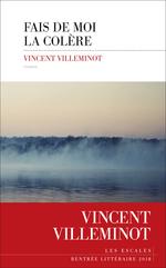 Vente EBooks : Fais de moi la colère  - Vincent Villeminot
