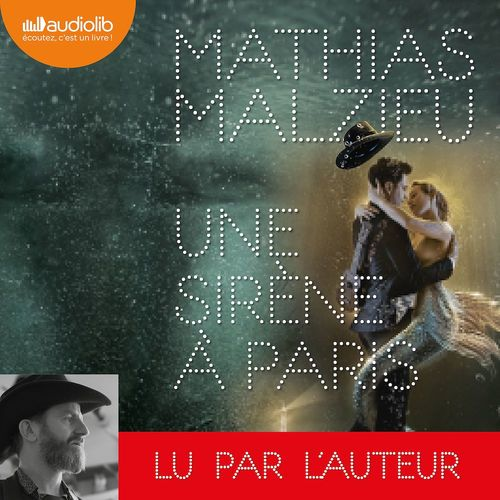 Une Sirene A Paris - Livre Audio 1 Cd Mp3