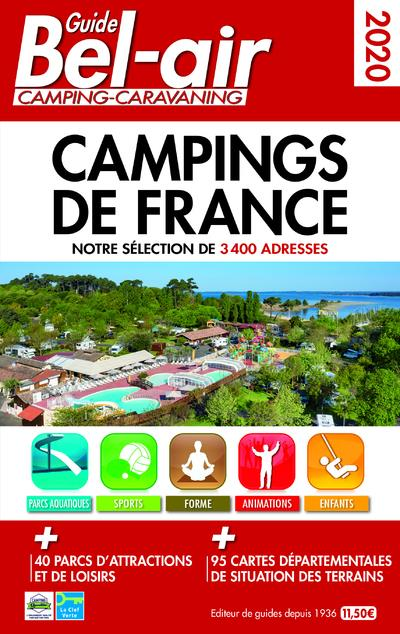 GUIDE BEL-AIR CAMPINGS DE FRANCE (EDITION 2020) DUPARC, MARTINE
