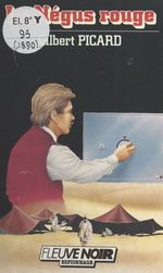 Le Négus rouge  - Gilbert Picard - Picard