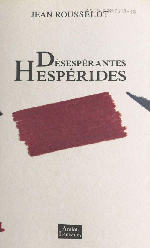 Désespérantes Hespérides
