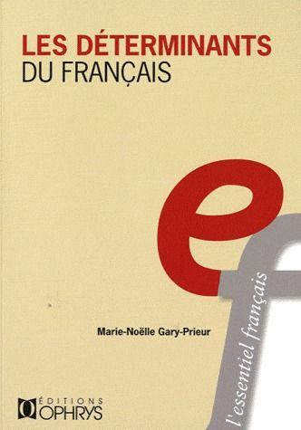 Les déterminants du français