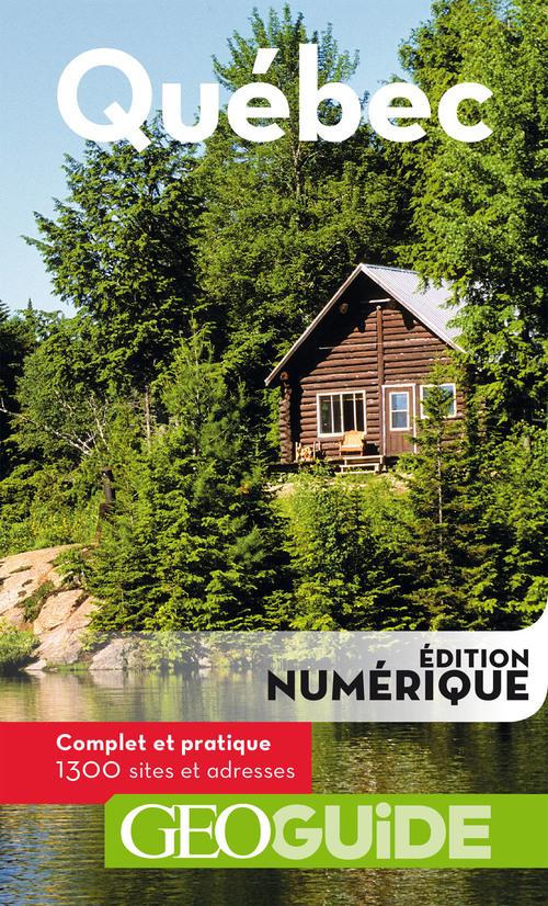 GEOguide ; Québec (édition 2019)