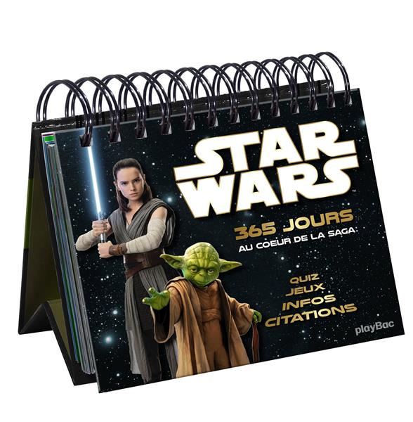 Star Wars ; 365 jours au coeur de la saga