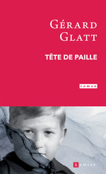 Tête de paille  - Gérard Glatt