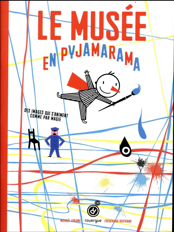 Musée en pyjamarama