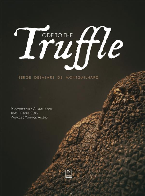 Ode to the truffle