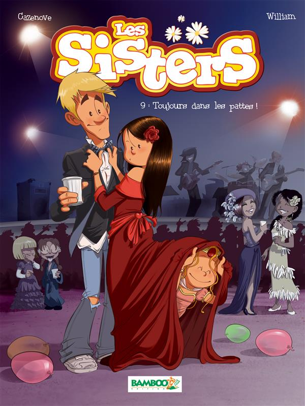 les Sisters t.9 ; toujours dans les pattes !
