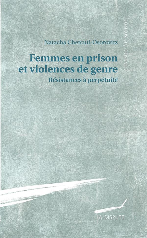 Femmes en prison et violences de genre