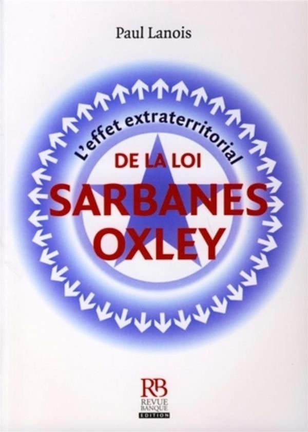 L'Effet Extraterritorial De La Loi Sarbanes-Oxley