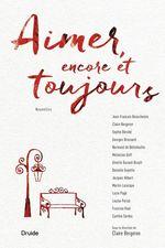 Aimer, encore et toujours  - Gin - Micheline Duff - Claire Bergeron - Jean-François Beauchemin - Normand de Bellefeuille - Georges Brossard - Sophie Bérubé