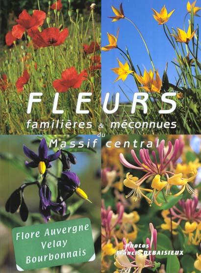 Fleurs sauvages / familieres et meconnues