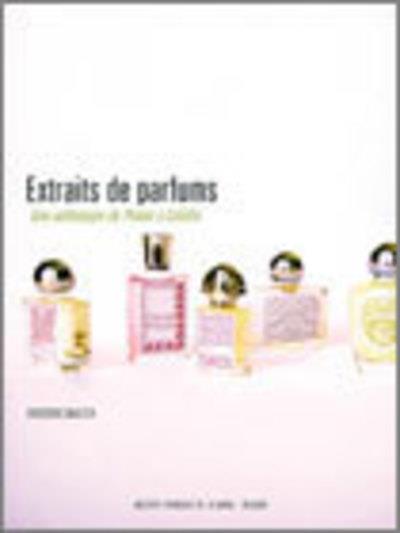 Extraits de parfums ; une analogie de Platon à Colette