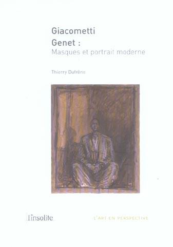 Giacometti genet ; masques et portrait moderne